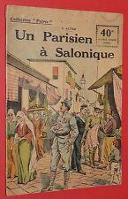 COLLECTION PATRIE N°64 GUERRE 14-18 UN PARISIEN A SALONIQUE C. ALTAM / ORIENT