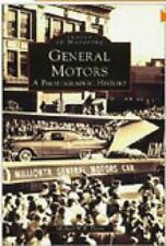 General Motors:: A Photographic History (Paperback or Softback)