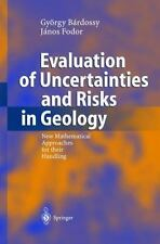 Evaluation of Uncertainties and Risks in Geology : New Mathematical...