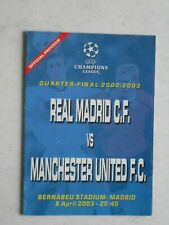 Real Madrid v Manchester United 2003 Champions League Unofficial Issue