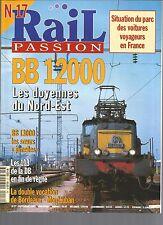 RAIL PASSION N°17 BB 12000 / BB 13000 / LES 103 DE LA DB / BORDEAUX-MONTAUBAN