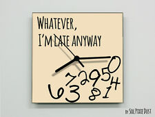 Whatever I'm Late Anyway / Square Beige - Wall Clock