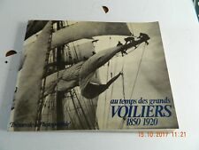 AU TEMPS DES GRANDS VOILIERS 1850 - 1920