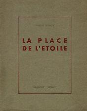 RARE EO POSTHUME 1945 + ROBERT DESNOS : LA PLACE DE L'ÉTOILE