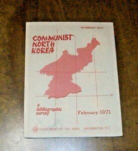 Communist North Korea A Bibliographic Survey - Department Army PAMPHLET 550-11