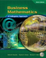 Business Mathematics : A Collegiate Approach by Virginia H. Graves, Nelda R....
