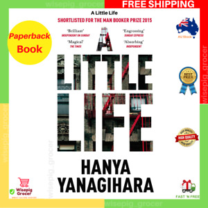 A Little Life   by Hanya Yanagihara   Paperback Book   BRAND NEW   FREE SHIPPING