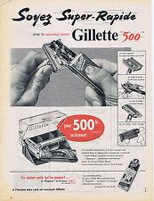 PUBLICITE ADVERTISING 084 1956 GILETTE 500 lames de rasoir