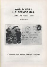 Philatelic Literature - Wwii Us Service Mail - by Robson Lowe