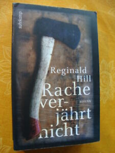 REGINALD HILL: Rache verjährt nicht (Thriller)    KLASSIKER!