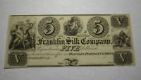 $5 18__ Franklin Ohio OH Obsolete Currency Bank Note Bill! Franklin Silk Company