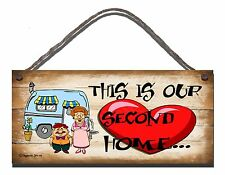 SHABBY CHIC FUNNY WOODEN  SIGN THIS IS OUR SECOND HOME CARAVAN  GIFT PRESENT 66