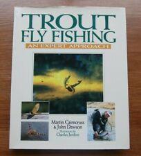 TROUT FLY FISHING: AN EXPERT APPROACH -  Martin Cairncross & John Dawson