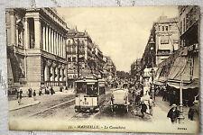 """CPA """" MARSEILLE - La Cannebière"""