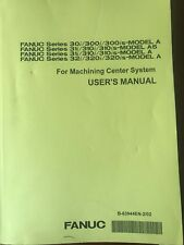 Fanuc 30i, 31i, 32i User Manual For Machining Center