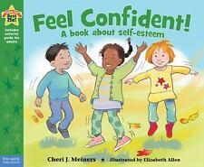 FEEL CONFIDENT! A Book About Self-Esteem (Brand New Pback Version) Cheri Meiners