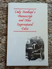 LADY STANHOPE'S MANUSCRIPT Barbara Roden (ed) ASH-TREE PRESS TP fine