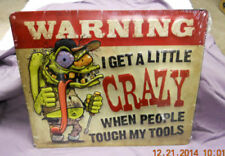 RAT FINK WARNING I GET A LITTLE CRAZY Metal SIGNs MAC Tool Box GARAGE ART