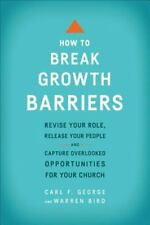 How to Break Growth Barriers by Carl F. George (Paperback)