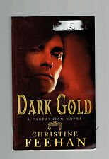 CHRISTINE FEEHAN pb Dark Gold: Dark Carpathian Series