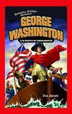 George Washington y la Guerra de Independencia Historietas Juveniles: Biografia