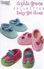 Sophia Grace Collection Baby Girl Shoes 0-12 mo. Gourmet Crochet Pattern NEW
