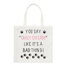 You Say Crazy Cat Lady Like It's A Bad Thing Small Tote Bag Funny Shoulder