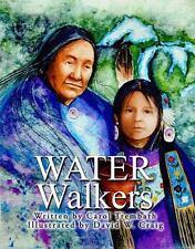 Water Walkers by Carol Ann Trembath (2015, Hardcover)