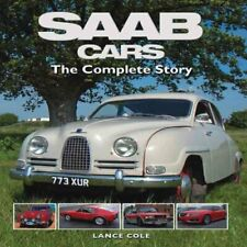 SAAB Cars The Complete Story by Lance Cole 9781847973986 | Brand New
