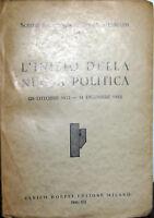 L' INIZIO DELLA NUOVA POLITICA scritti e discorsi di Benito Mussolini 1934 XII°