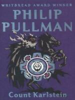 Count Karlstein by Philip Pullman (Paperback) Expertly Refurbished Product