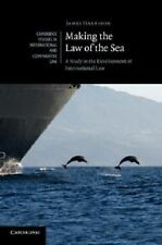 Making the Law of the Sea: A Study in the Development of International Law (Camb