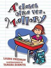 A Clases Otra Vez, Mallory (Paperback or Softback)
