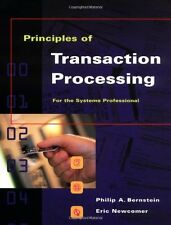 Principles of Transaction Processing for the Syste