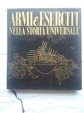 Armi & eserciti nella storia universale Vol. 2 - Dal 1300 al 1700 - Ed. Salani