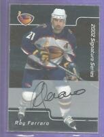 Ray Ferraro 2002-03 BAP Be A Player Autograph Signed #30 Carolina Hurricanes