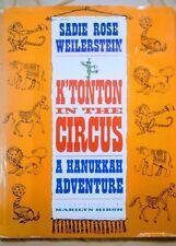 K'tonton In The Circus vintage 1981 FIRST EDITION by Sadie Rose Weilerstein