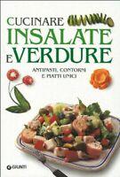 Cucinare insalate e verdure - GIUNTI EDITORE