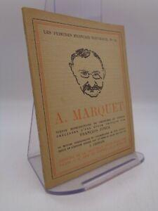 """François Fosca : A. Marquet  Gallimard """"peintres nouveaux"""" 1922"""
