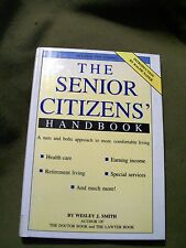 The Senior Citizens' Handbook by Wesley J. Smith (1989, Hardcover, Large Type)