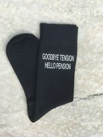 Retirement Gift Idea Goodbye Tension Hello Pension Vinyl Printed Men's Socks