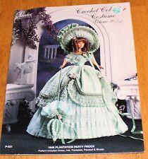 Paradise Publications: 1848 Plantation Party Frock Doll Crochet #P-031 Vol. 20