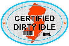 Certified Dirty Idle Sticker not Clean Idle Sicker NEW JERSEY