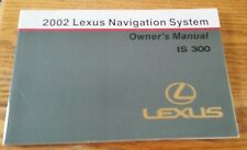 Lexus 2002 IS 300 Navigation System Owner's Manual Pub. No. OM53431U euc nice