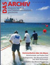 DAS ARCHIV - Post- +Telekommunikationsgeschichte Heft 3-2006, AUF HOHER SEE u.a.