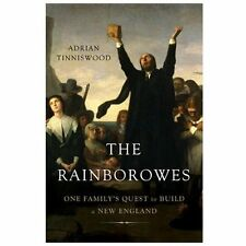 The Rainborowes: One Familys Quest to Build a New England - Good - Tinniswood, A