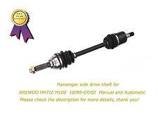 A New Passenger Side Daewoo Matiz M100 Brand New CV Joint Drive Shaft 10/99-7/02