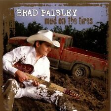BRAD PAISLEY - Mud On The Tires CD *NEW* Country 2003