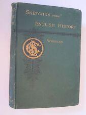 1886 Sketches From English History Arthur Wheeler Illus Antique Victorian Green