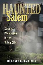 NEW Haunted Salem: Strange Phenomena in the Witch City (Haunted Series)